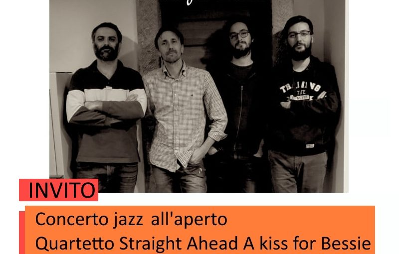 """A Kiss for Bessie"" concerto jazz con il quartetto Straight Ahead"